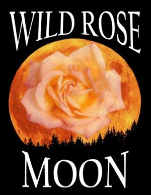 Wild Rose Moon